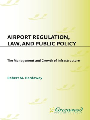 cover image of Airport Regulation, Law, and Public Policy