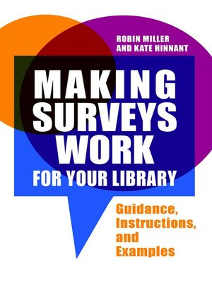 cover image of Making Surveys Work for Your Library