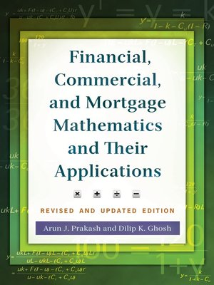 cover image of Financial, Commercial, and Mortgage Mathematics and Their Applications