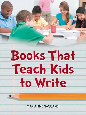 cover image of Books That Teach Kids to Write