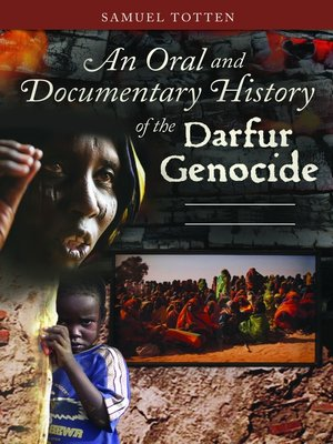 cover image of An Oral and Documentary History of the Darfur Genocide [2 volumes]