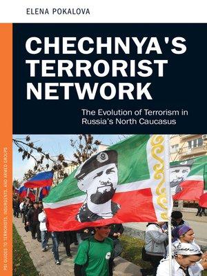 cover image of Chechnya's Terrorist Network