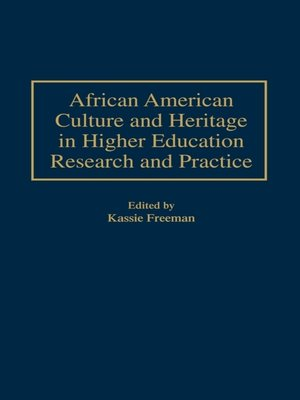 cover image of African American Culture and Heritage in Higher Education Research and Practice