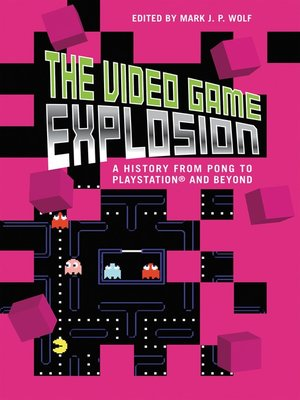 cover image of The Video Game Explosion