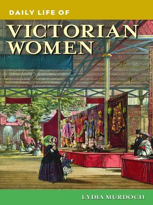 cover image of Daily Life of Victorian Women