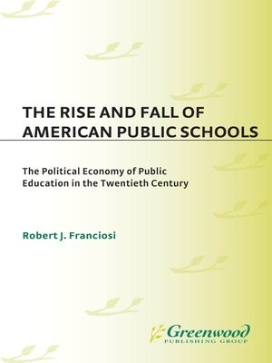 cover image of The Rise and Fall of American Public Schools