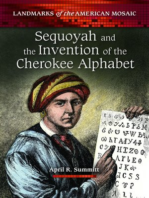 cover image of Sequoyah and the Invention of the Cherokee Alphabet