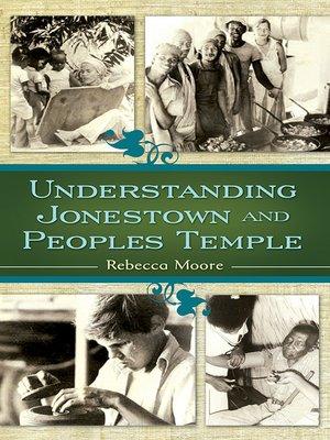 cover image of Understanding Jonestown and Peoples Temple