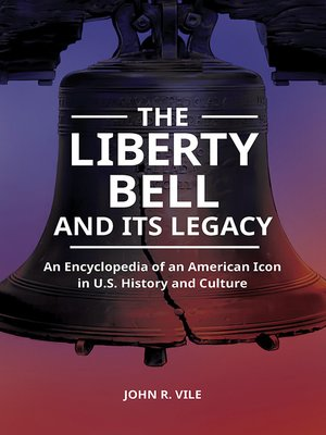 cover image of The Liberty Bell and Its Legacy