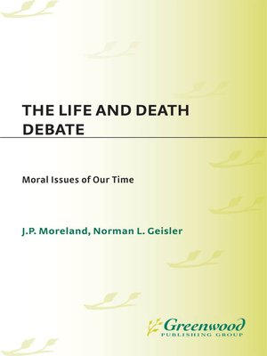 cover image of The Life and Death Debate