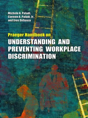cover image of Praeger Handbook on Understanding and Preventing Workplace Discrimination [2 volumes]