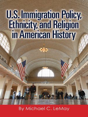 cover image of U.S. Immigration Policy, Ethnicity, and Religion in American History