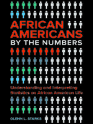 cover image of African Americans by the Numbers