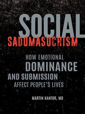 cover image of Social Sadomasochism