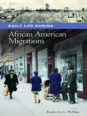 cover image of Daily Life during African American Migrations