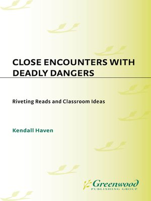cover image of Close Encounters with Deadly Dangers