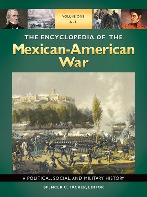 cover image of The Encyclopedia of the Mexican-American War