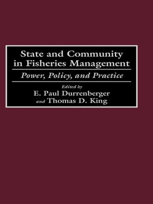 cover image of State and Community in Fisheries Management