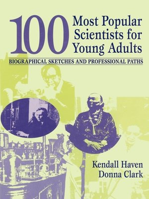 cover image of 100 Most Popular Scientists for Young Adults