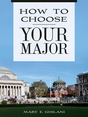 cover image of How to Choose Your Major