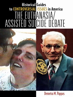 cover image of The Euthanasia/Assisted-Suicide Debate