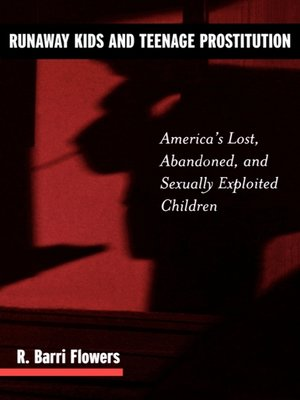 cover image of Runaway Kids and Teenage Prostitution