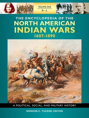 cover image of The Encyclopedia of North American Indian Wars, 1607–1890