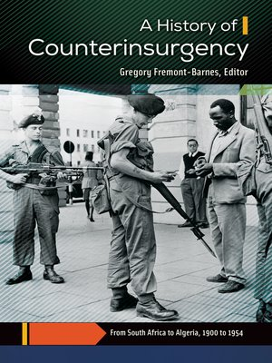 cover image of A History of Counterinsurgency [2 volumes]