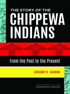 cover image of The Story of the Chippewa Indians