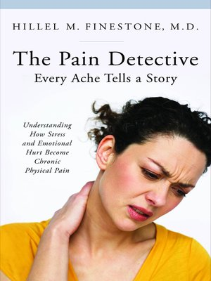 cover image of The Pain Detective, Every Ache Tells a Story