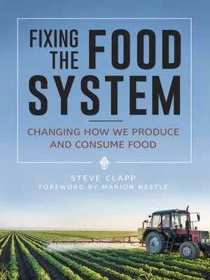 cover image of Fixing the Food System