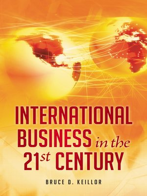 cover image of International Business in the 21st Century [3 volumes]