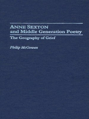 cover image of Anne Sexton and Middle Generation Poetry