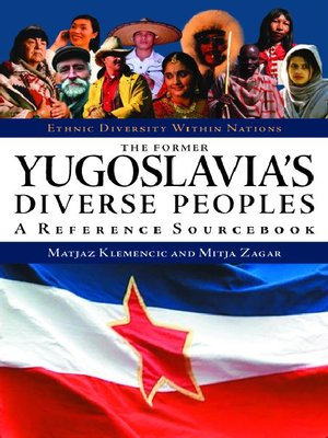 cover image of The Former Yugoslavia's Diverse Peoples