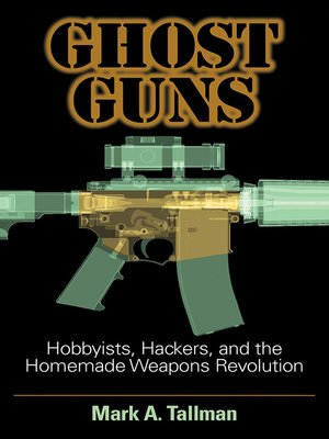 cover image of Ghost Guns