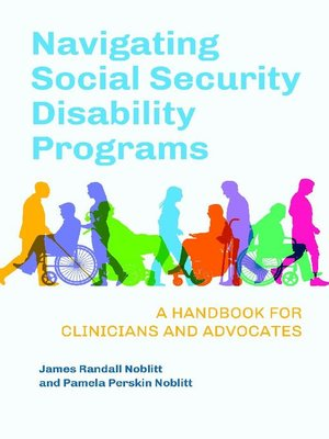 cover image of Navigating Social Security Disability Programs