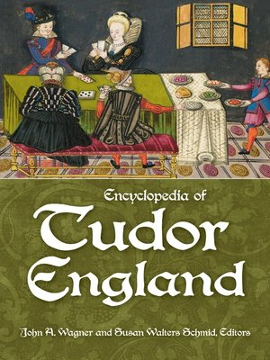 cover image of Encyclopedia of Tudor England [3 volumes]