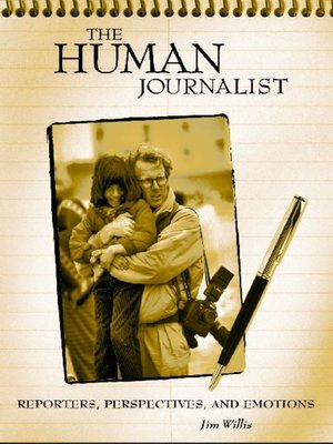 cover image of The Human Journalist