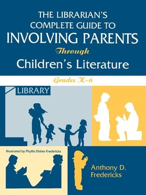 cover image of The Librarian's Complete Guide to Involving Parents Through Children's Literature