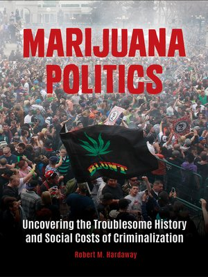 cover image of Marijuana Politics