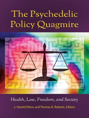cover image of The Psychedelic Policy Quagmire