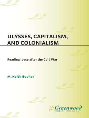 cover image of Ulysses, Capitalism, and Colonialism
