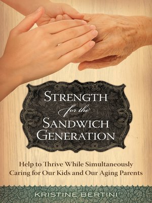 cover image of Strength for the Sandwich Generation