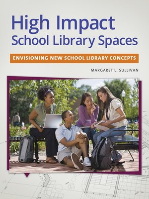 cover image of High Impact School Library Spaces