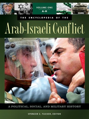 cover image of The Encyclopedia of the Arab-Israeli Conflict