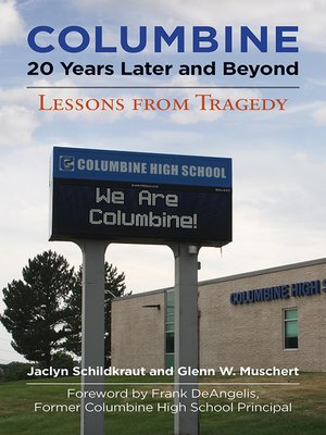 cover image of Columbine, 20 Years Later and Beyond