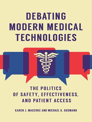 cover image of Debating Modern Medical Technologies