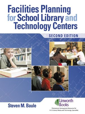 cover image of Facilities Planning for School Library Media and Technology Centers