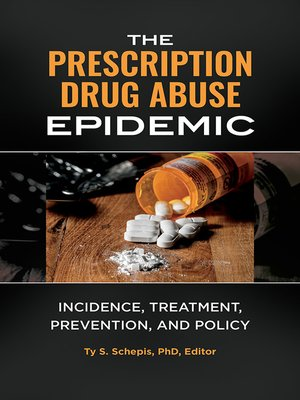 cover image of The Prescription Drug Abuse Epidemic