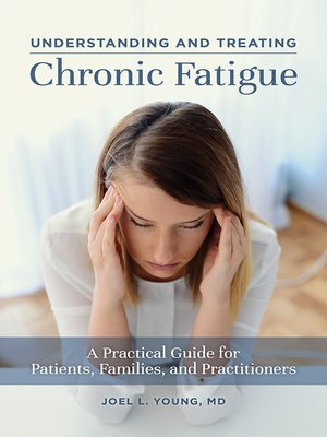 cover image of Understanding and Treating Chronic Fatigue